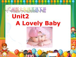 Unit2     A Lovely Baby