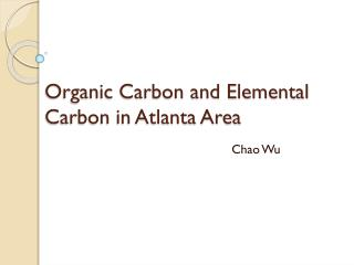 Organic Carbon and Elemental Carbon in Atlanta Area