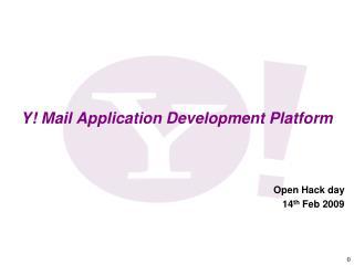 Y! Mail Application Development Platform