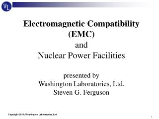 Electromagnetic Compatibility (EMC) and Nuclear Power Facilities