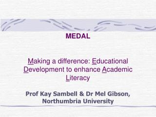 What is the MEDAL project?