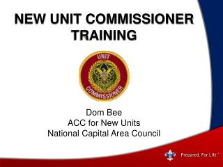 New UNIT COMMISSIONER Training