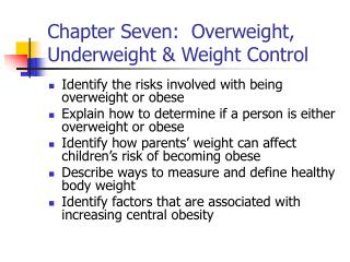 Chapter Seven:  Overweight, Underweight & Weight Control
