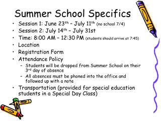 Summer School Specifics
