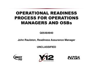 OPERATIONAL READINESS PROCESS FOR OPERATIONS MANAGERS AND OSBs