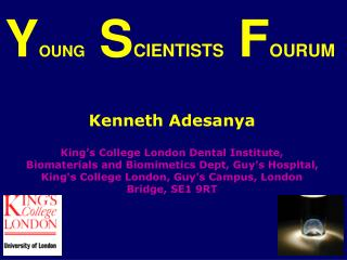 Y OUNG  S CIENTISTS  F OURUM