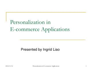 Personalization in  E-commerce Applications