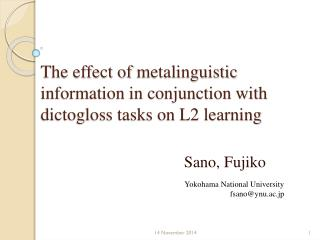 The effect of  metalinguistic  information in conjunction with dictogloss tasks on L2 learning