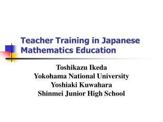 Teacher Training in Japanese Mathematics Education