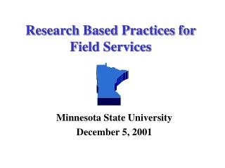Research Based Practices for Field Services