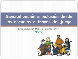 Sensibilización e inclusión desde las escuelas a través del juego