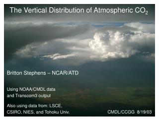The Vertical Distribution of Atmospheric CO 2