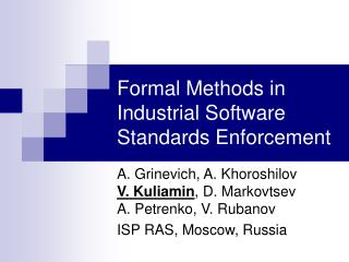 Formal Methods in Industrial Software Standards Enforcement