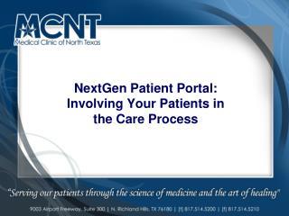 NextGen Patient Portal: Involving Your Patients in the Care Process