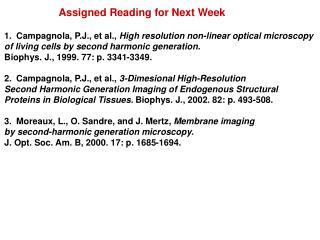 Campagnola, P.J., et al.,  High resolution non-linear optical microscopy
