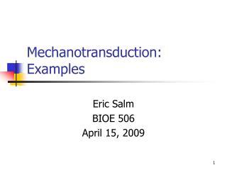 Mechanotransduction: Examples