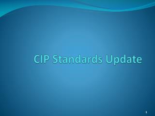 CIP Standards Update