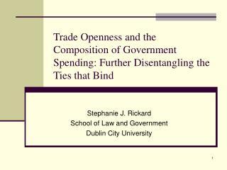 Stephanie J. Rickard School of Law and Government Dublin City University