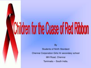 Children for the Cuase of Red Ribbon