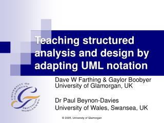 Teaching structured analysis and design by adapting UML notation