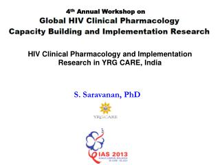 HIV Clinical Pharmacology and Implementation Research in YRG CARE, India