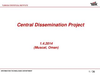 Central Dissemination Project