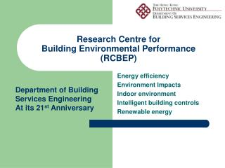Research Centre for  Building Environmental Performance (RCBEP)