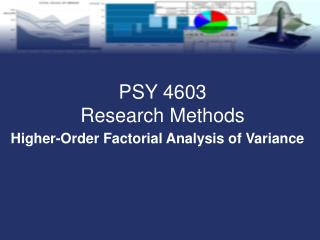 Higher-Order Factorial Analysis of Variance