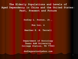 The Elderly Populations and Levels of Aged Dependency in China and the United States: