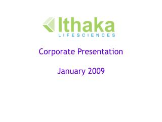 Corporate Presentation  January 2009