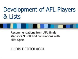 Development of AFL Players & Lists