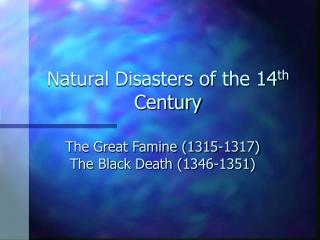 Natural Disasters of the 14th Century