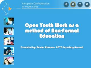 Open Youth Work as a method of Non-Formal Education