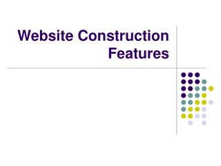 Website Construction Features