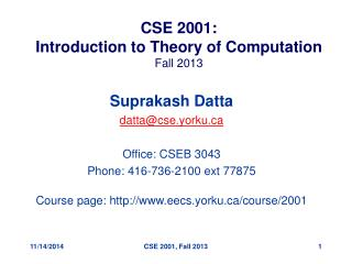 CSE 2001: Introduction to Theory of Computation Fall 2013