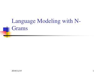 Language Modeling with N-Grams