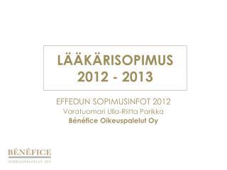 LÄÄKÄRISOPIMUS 2012 - 2013