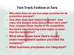 Fast-Track Fashions at Zara