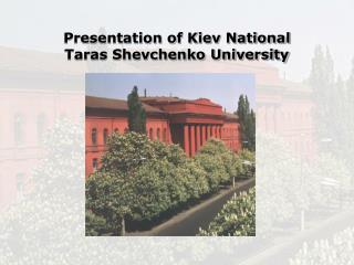 Presentation of Kiev National Taras Shevchenko University