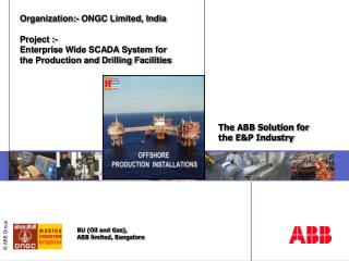 The ABB Solution for the E&P Industry