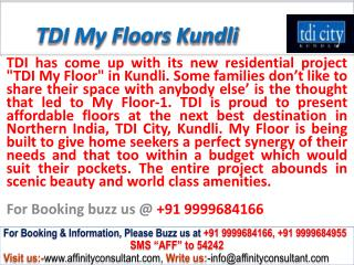 TDI Independent My Floor kundli (north delhi) @ 09999684166