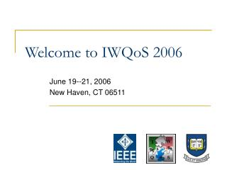 Welcome to IWQoS 2006