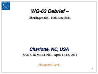 WG-63 Debrief – Uberlingen  6th– 10th June 2011