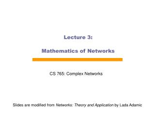 Lecture 3: Mathematics of Networks