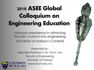 2010 ASEE Global Colloquium on Engineering Education
