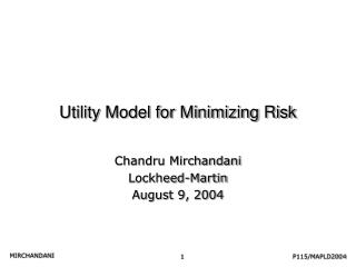 Utility Model for Minimizing Risk