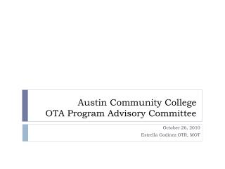 Austin Community College OTA Program Advisory Committee
