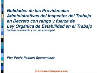 Nulidades de las Providencias Administrativas del Inspector del Trabajo en Decreto con rango y fuerza de  Ley Org nica d