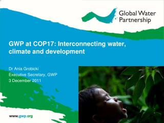GWP  at COP17: Interconnecting water, climate and development