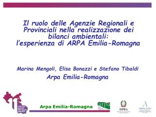 Marina Mengoli, Elisa Bonazzi e Stefano Tibaldi Arpa Emilia-Romagna